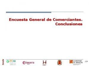 Encuesta General de Comerciantes Conclusiones 124 Encuesta General
