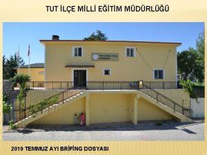 TUT LE MLL ETM MDRL 2019 TEMMUZ AYI