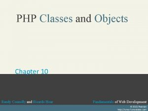 PHP Classes and Objects Chapter 10 Randy Connolly