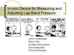 Invivo Device for Measuring and Adjusting LapBand Pressure