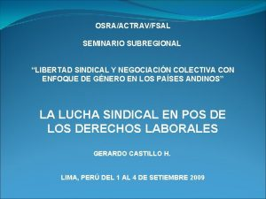 OSRAACTRAVFSAL SEMINARIO SUBREGIONAL LIBERTAD SINDICAL Y NEGOCIACIN COLECTIVA