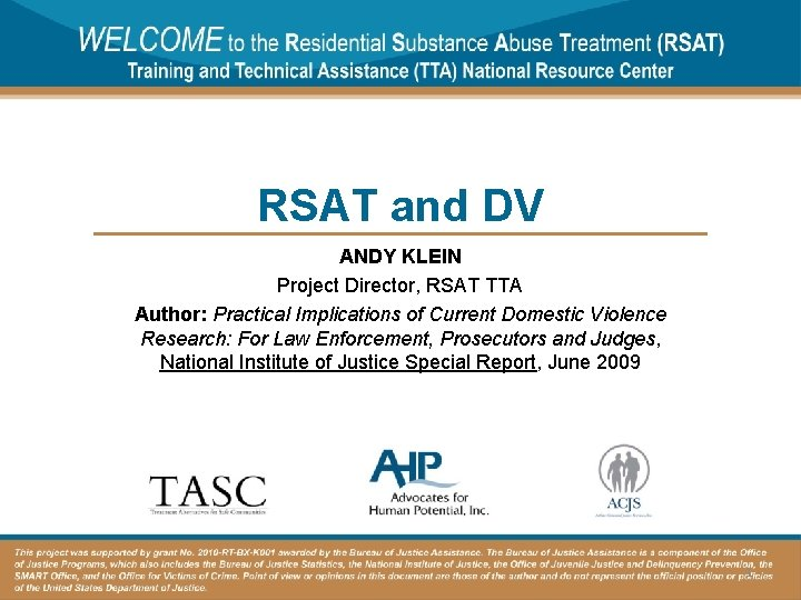 RSAT and DV ANDY KLEIN Project Director RSAT
