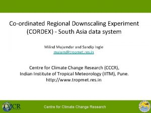 Coordinated Regional Downscaling Experiment CORDEX South Asia data