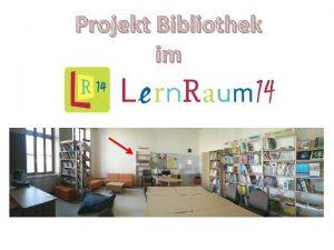 Projekt Bibliothek im Unsere Wnsche waren Kinderliteratur nach