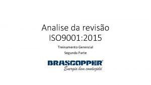 Analise da reviso ISO 9001 2015 Treinamento Gerencial