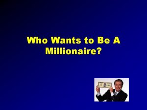 Who Wants to Be A Millionaire 100 Dollar