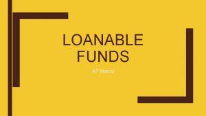 LOANABLE FUNDS AP Macro Loanable Funds Market The