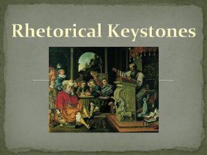 Rhetorical Keystones What Is Rhetoric Plato Rhetoric is