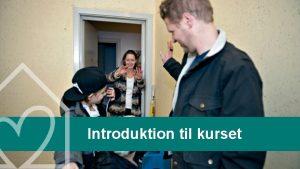 Introduktion til kurset Introduktion til kurset Introduktion til