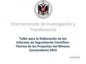 Vicerrectorado de Investigacin y Transferencia Taller para la