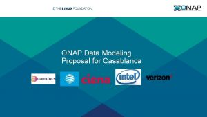 ONAP Data Modeling Proposal for Casablanca ONAP Resource