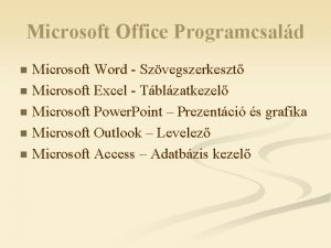 Microsoft Office Programcsald Microsoft Word Szvegszerkeszt n Microsoft