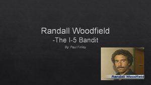Randall Woodfield The I5 Bandit By Paul Finley