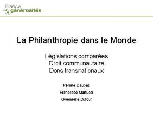 La Philanthropie dans le Monde Lgislations compares Droit