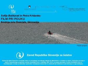 Sofija Bakarad in Petra Krhlanko FILM PRI POUKU