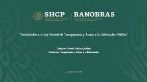 Introduccin a la Ley General de Transparencia y