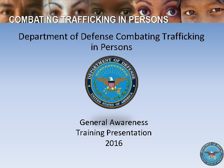 Department of Defense Combating Trafficking in Persons General