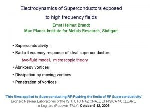 Electrodynamics of Superconductors exposed to high frequency fields