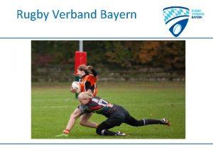 Rugby Verband Bayern Rugby Verband Bayern Sommertagung 2014