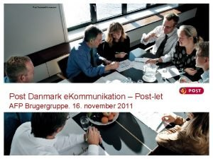 Post Danmark koncernen Post Danmark e Kommunikation Postlet