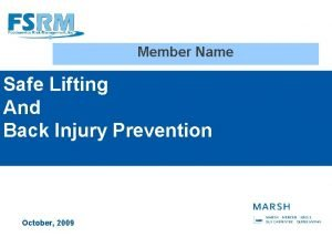 Member Name Safe Lifting And Back Injury Prevention