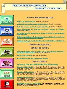 TEXTOS INTERNACIONALES Y NORMATIVA EUROPEA TEXTOS INTERNACIONALES Carta