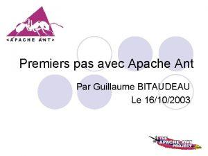 Premiers pas avec Apache Ant Par Guillaume BITAUDEAU