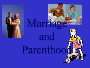 Marriage and Parenthood I Preparing for marriage Intimacy