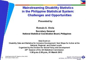 Mainstreaming Disability Statistics in the Philippine Statistical System