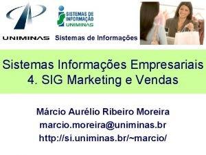 Sistemas de Informaes Sistemas Informaes Empresariais 4 SIG