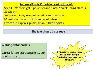 Success Points Criteria Least points win Speed Winners