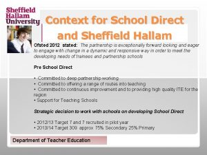 Context for School Direct and Sheffield Hallam Ofsted