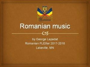 Romanian music by George Lapadat Romanian FLEXer 2017