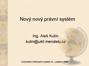 Nov nov prvn systm Ing Ale Kutn kutinuikt