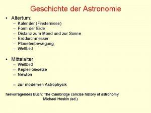 Geschichte der Astronomie Altertum Kalender Finsternisse Form der