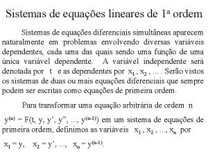 Sistemas de equaes lineares de 1 a ordem