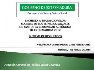 ENCUESTA A TRABAJADORESAS SOCIALES DE LOS SERVICIOS SOCIALES
