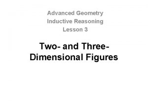 Advanced Geometry Inductive Reasoning Lesson 3 Two and