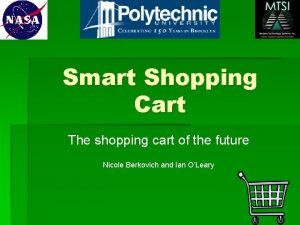 Smart Shopping Cart The shopping cart of the