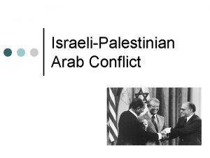 IsraeliPalestinian Arab Conflict Middle East after World War