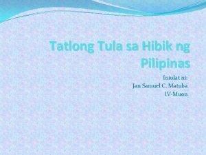 Tatlong Tula sa Hibik ng Pilipinas Iniulat ni