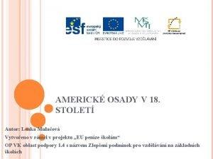 AMERICK OSADY V 18 STOLET Autor Lenka Mulaov