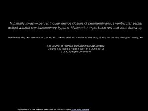Minimally invasive perventricular device closure of perimembranous ventricular