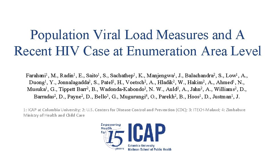 Population Viral Load Measures and A Recent HIV