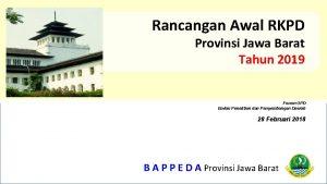 Rancangan Awal RKPD Provinsi Jawa Barat Tahun 2019
