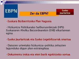 Zer da EBPN Eusko Jaurlaritza Euskara Biziberritzeko Plan