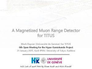Mark Rayner Universit de Genve for TITUS 6