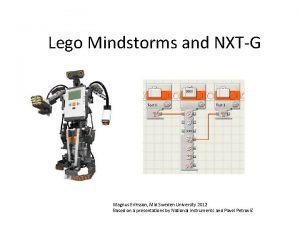 Lego Mindstorms and NXTG Magnus Eriksson Mid Sweden