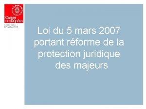 Loi du 5 mars 2007 portant rforme de