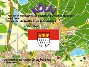 Kln ist im Nordwesten von Deutschland und ist